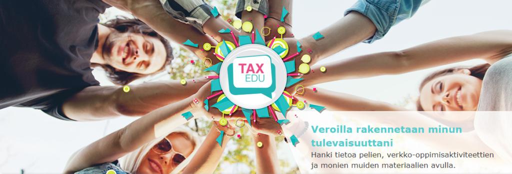 Taxedu - EU:n vero-opetussivusto. Ryhmä nuoria kädet yhdessä. Kuvassa lukee veroilla rakennetaan minun tulevaisuuttani. Hanki tietoa pelien, verkko-oppimisaktiviteettien ja monien muiden materiaalien avulla.
